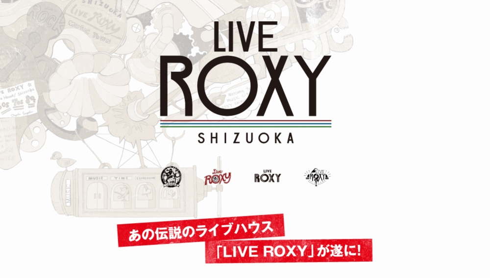 LIVE ROXY SHIZUOKA 2018年 春 OPEN !!
